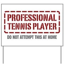 Professional Tennis Player Yard Sign