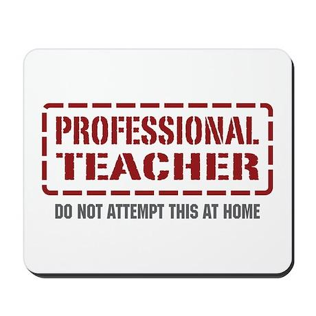Professional Teacher Mousepad