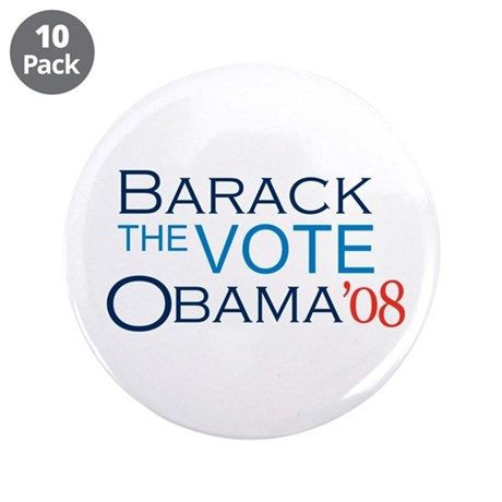 "Barack the Vote - Barack Obama 3.5"" Button (1"