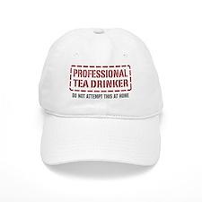 Professional Tea Drinker Baseball Cap
