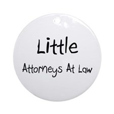 Little Attorneys At Law Ornament (Round)