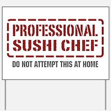 Professional Sushi Chef Yard Sign