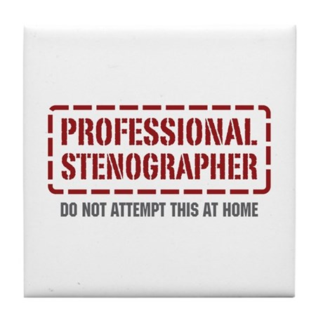Professional Stenographer Tile Coaster