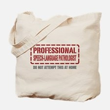 Professional Speech-Language Pathologist Tote Bag