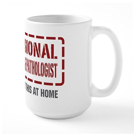 Professional Speech-Language Pathologist Large Mug
