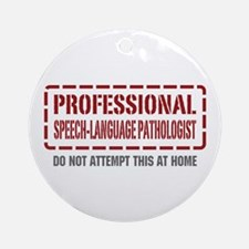 Professional Speech-Language Pathologist Ornament