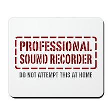 Professional Sound Recorder Mousepad