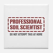 Professional Soil Scientist Tile Coaster