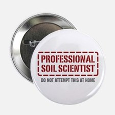 "Professional Soil Scientist 2.25"" Button (10 pack)"