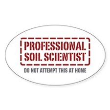 Professional Soil Scientist Oval Decal