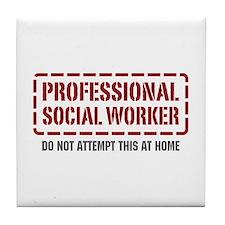 Professional Social Worker Tile Coaster