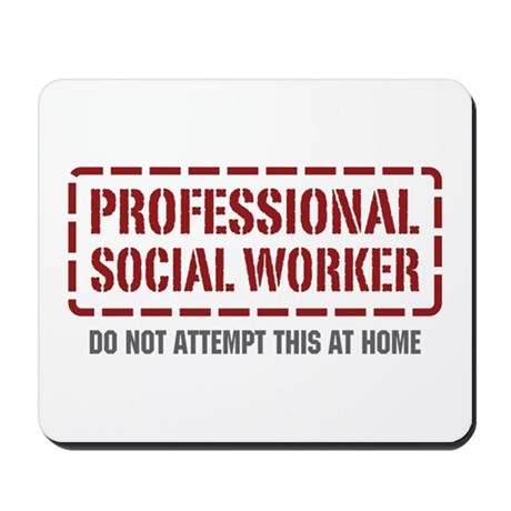 Professional Social Worker Mousepad