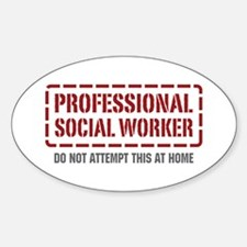 Professional Social Worker Oval Decal