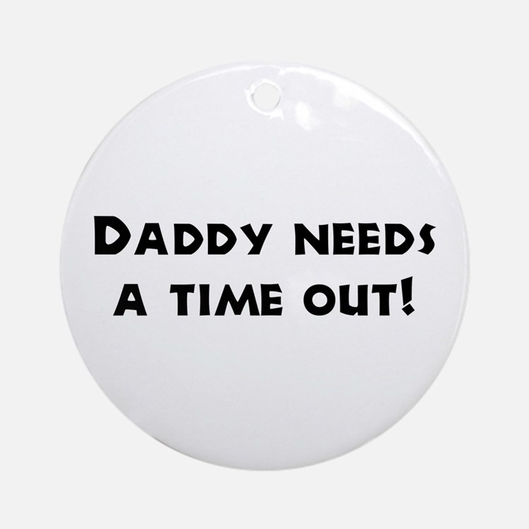 Fun Gifts for Dad Ornament (Round)