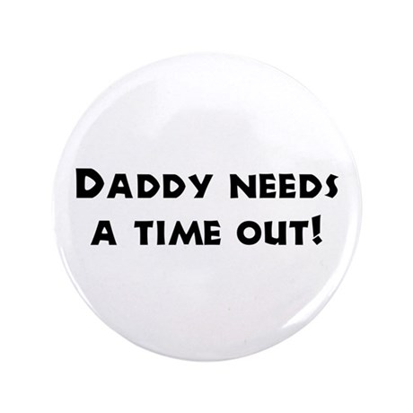 """Fun Gifts for Dad 3.5"""" Button (100 pack)"""