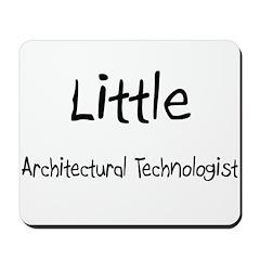 Little Architectural Technologist Mousepad