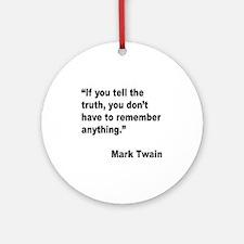 Mark Twain Truth Quote Ornament (Round)