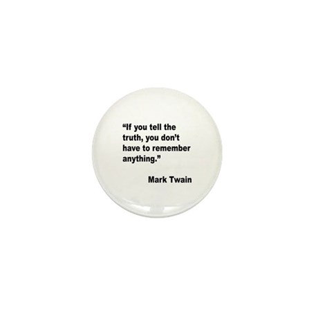 Mark Twain Truth Quote Mini Button (10 pack)