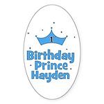 1st Birthday Prince Hayden! Oval Sticker