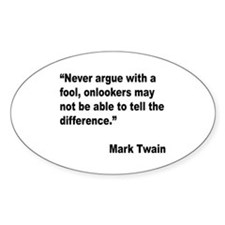 Mark Twain Fool Quote Oval Decal