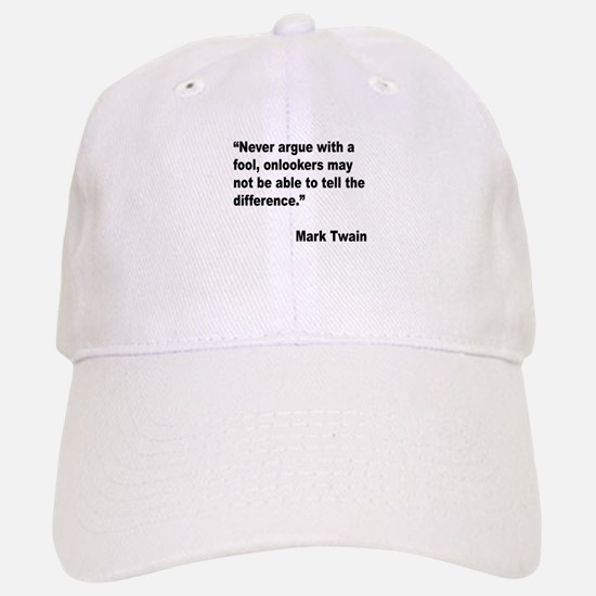 Mark Twain Fool Quote Baseball Baseball Cap