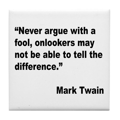 Mark Twain Fool Quote Tile Coaster