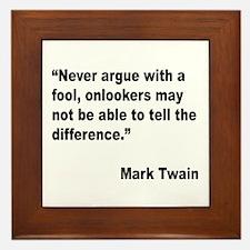 Mark Twain Fool Quote Framed Tile