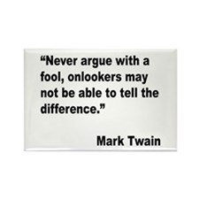 Mark Twain Fool Quote Rectangle Magnet