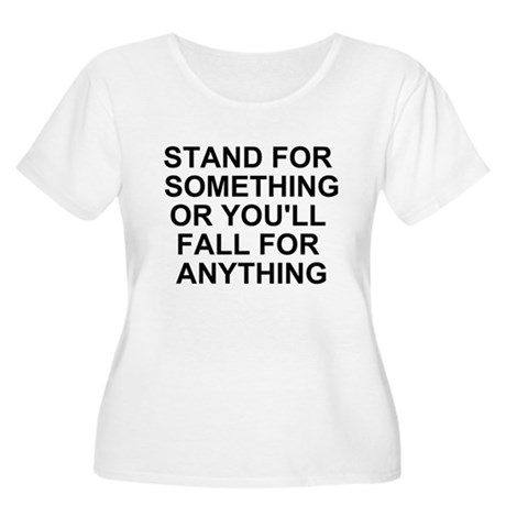 STAND FOR SOMETHING Women's Plus Size Scoop Neck T
