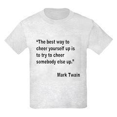 Mark Twain Cheer Quote T-Shirt
