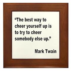 Mark Twain Cheer Quote Framed Tile