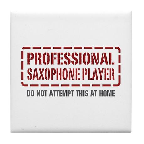 Professional Saxophone Player Tile Coaster