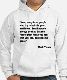 Mark Twain Great People Quote Hoodie