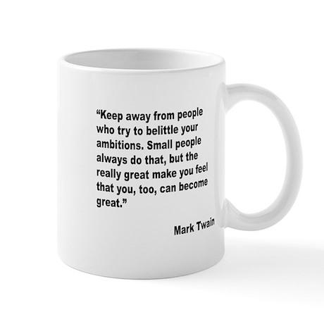 Mark Twain Great People Quote Mug