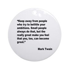 Mark Twain Great People Quote Ornament (Round)