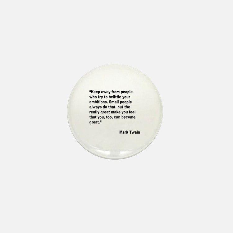 Mark Twain Great People Quote Mini Button
