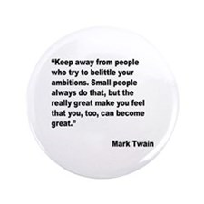 """Mark Twain Great People Quote 3.5"""" Button"""