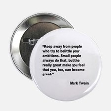 "Mark Twain Great People Quote 2.25"" Button (10 pac"