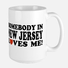 Somebody in New Jersey Loves Me! Large Mug