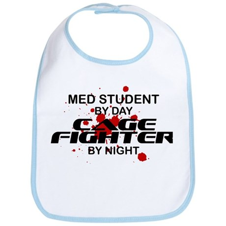 Med Stdnt Cage Fighter by Night Bib