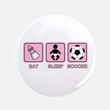 """EAT SLEEP SOCCER (baby pink) 3.5"""" Button"""