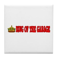 King Of The Garage Tile Coaster