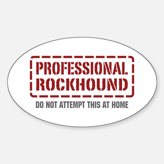 Professional Rockhound Oval Decal
