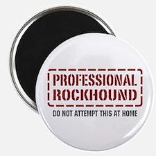 Professional Rockhound Magnet