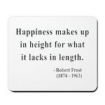 Robert Frost 4 Mousepad