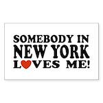 Somebody in New York Loves Me! Sticker (Rectangula