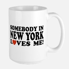 Somebody in New York Loves Me! Mug
