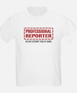Professional Reporter T-Shirt