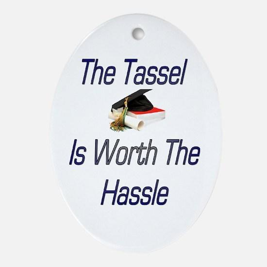 Tassel worth Hassel Oval Ornament