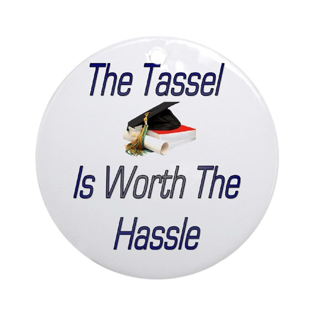 Tassel Worth Hassel Ornament Round By Sherscloset
